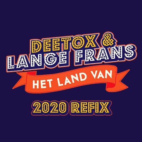 Het Land Van (2020 Refix)-Het Land Van (2020 Refix) 歌词完整版