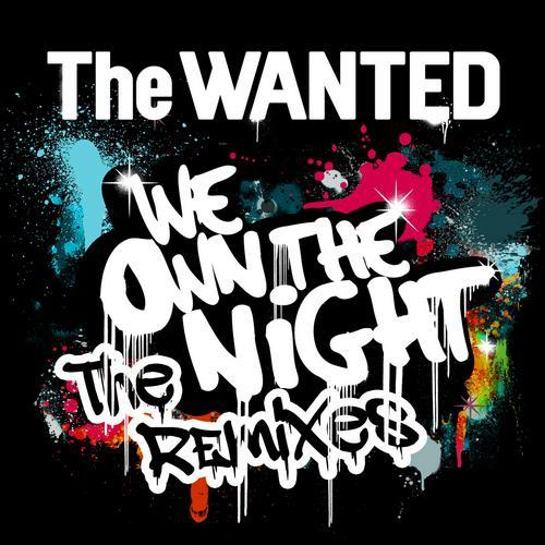 We Own The Night (The Remixes)