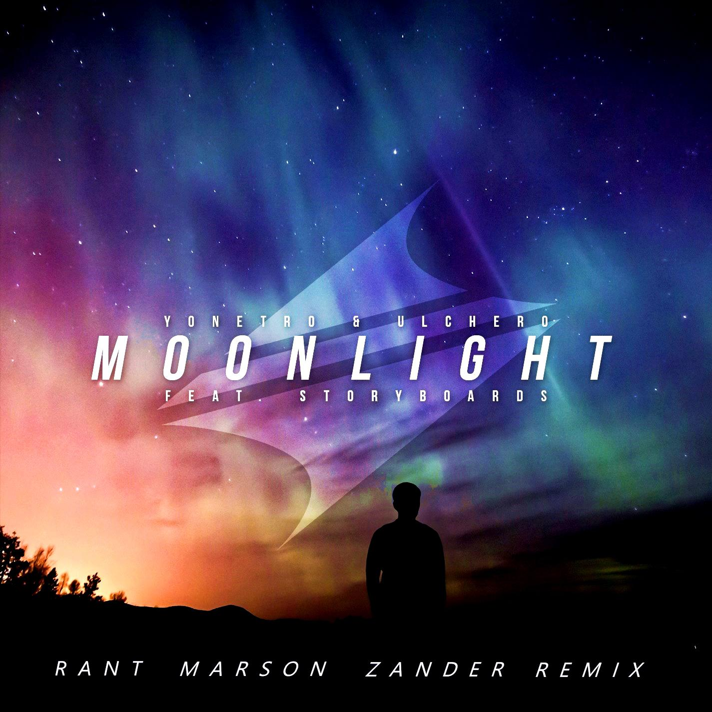 Moonlight(Rant Marson Zander Remix)