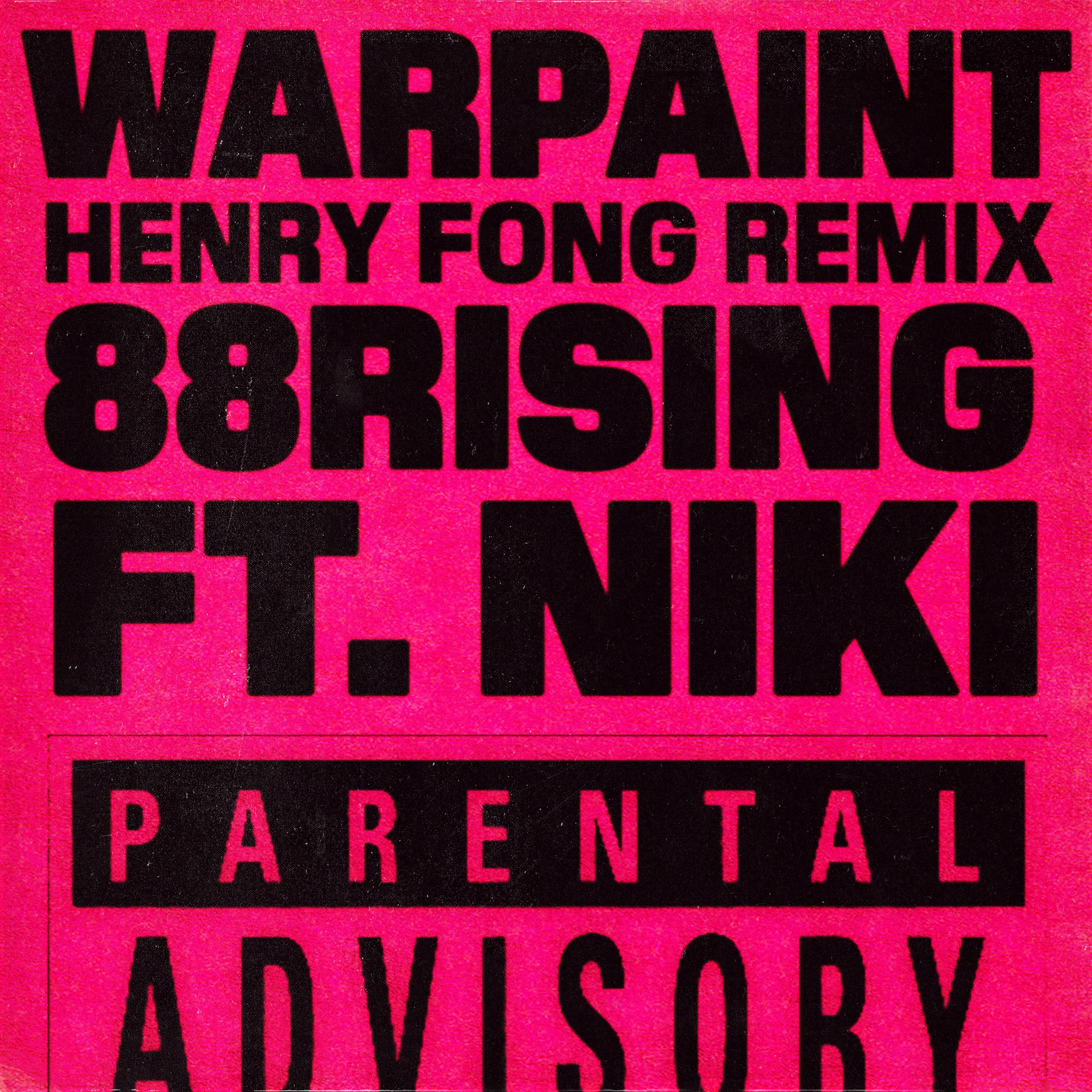 Warpaint (Henry Fong Remix)
