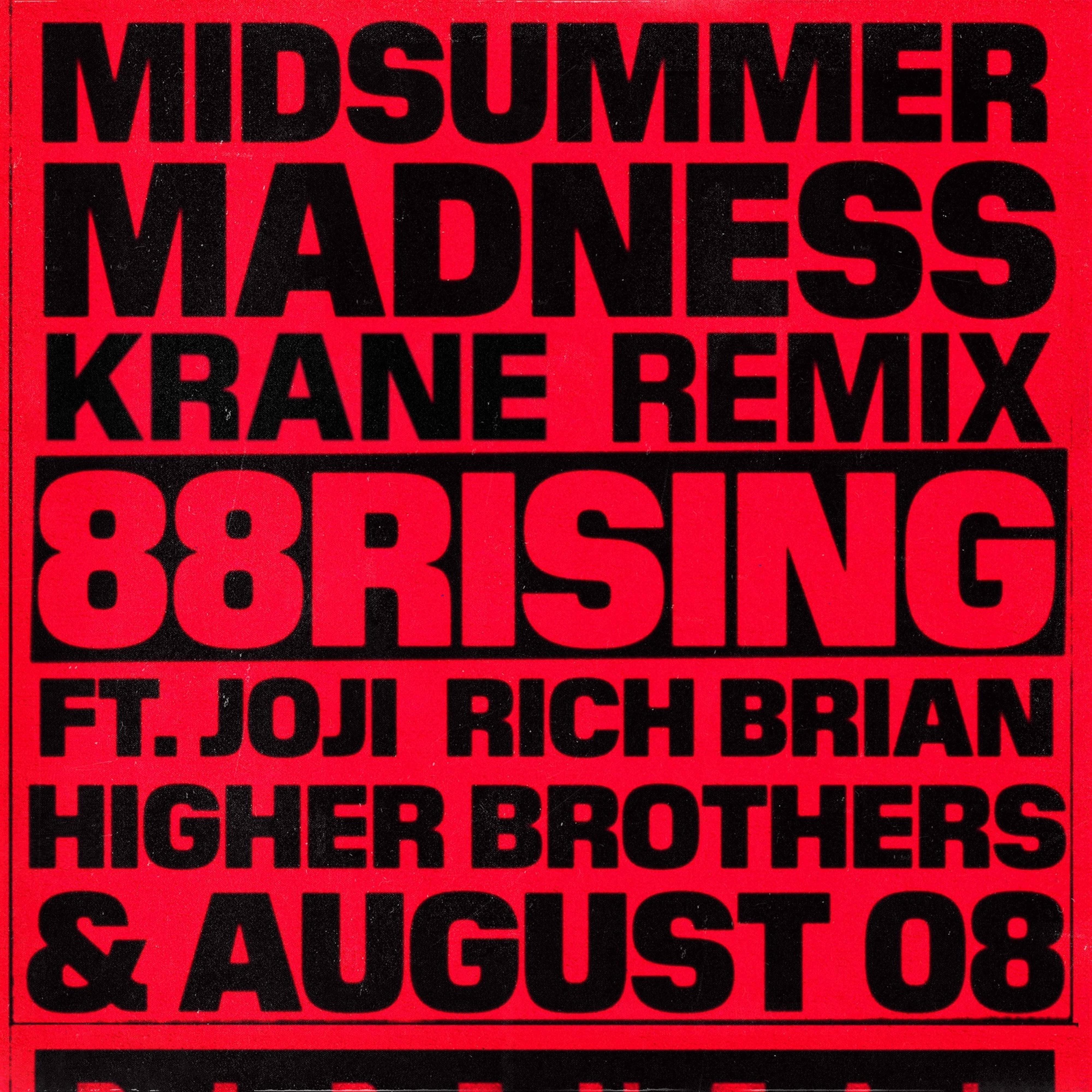 Midsummer Madness (KRANE Remix)