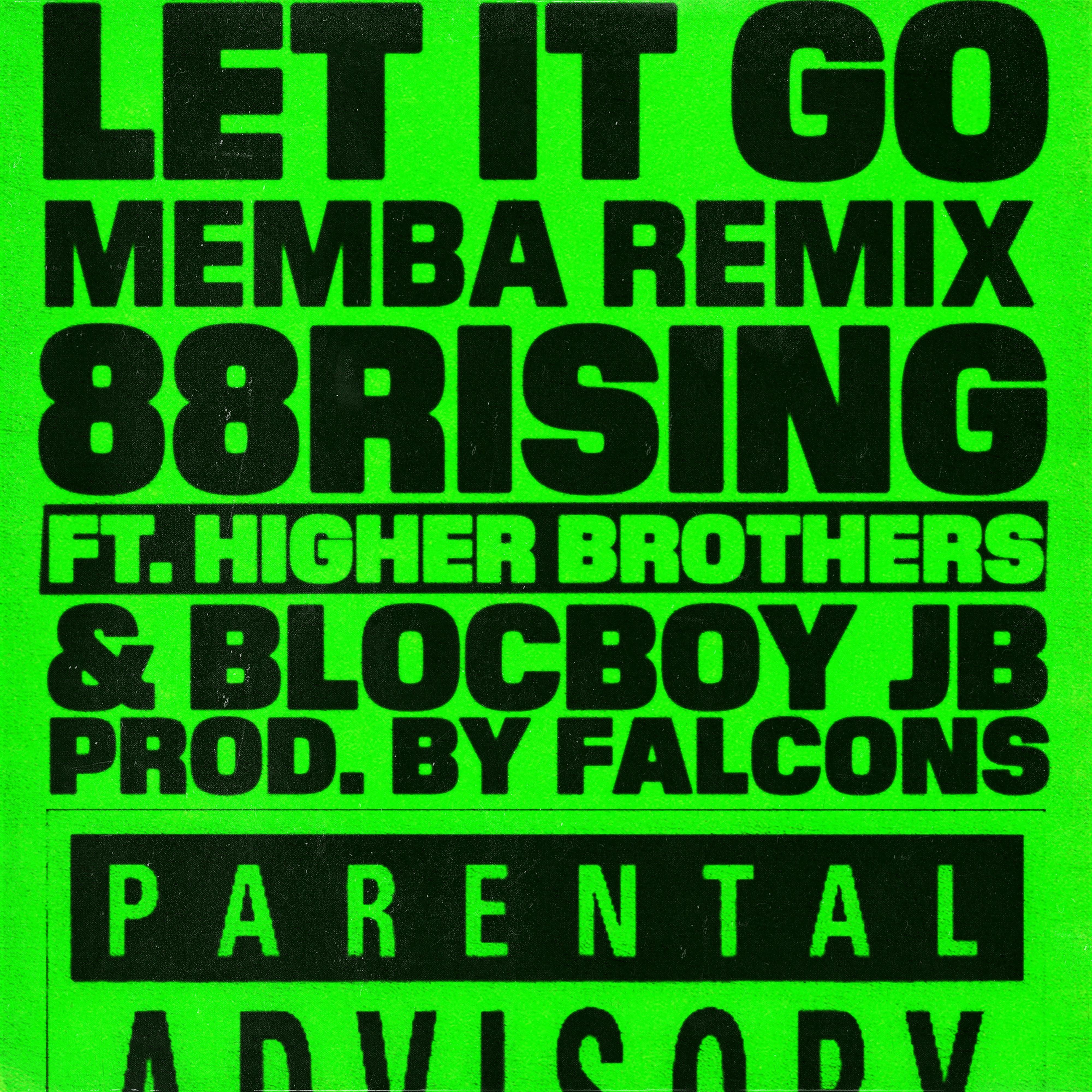 Let It Go (MEMBA Remix)