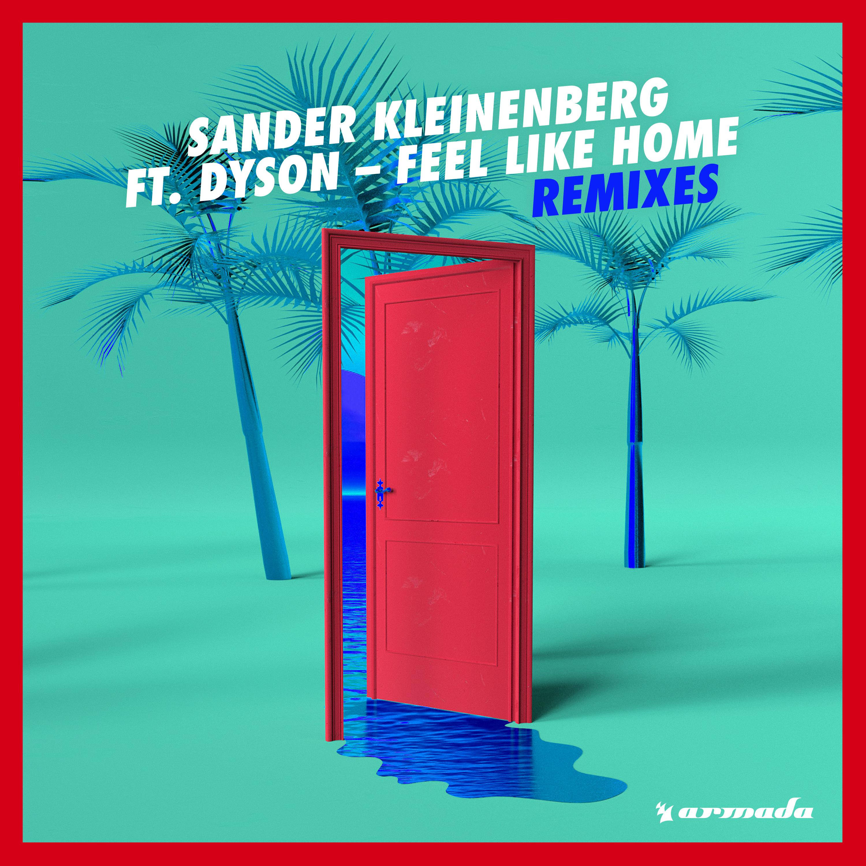 Sander kleinenberg feat dyson feel like home дайсон в 11 абсолют
