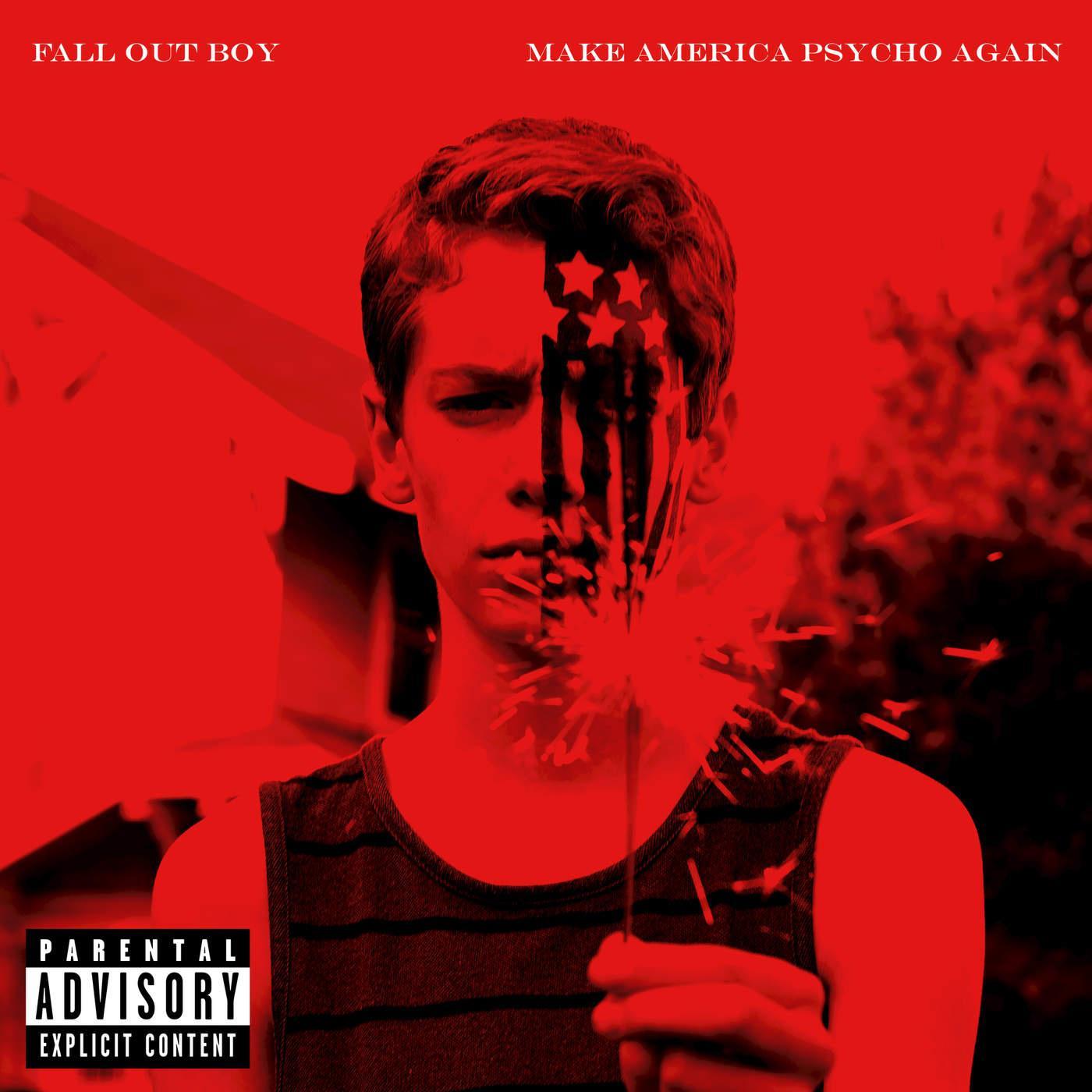 fall out boy热单_Make America Psycho Again - Fall Out Boy - 专辑 - 网易云音乐
