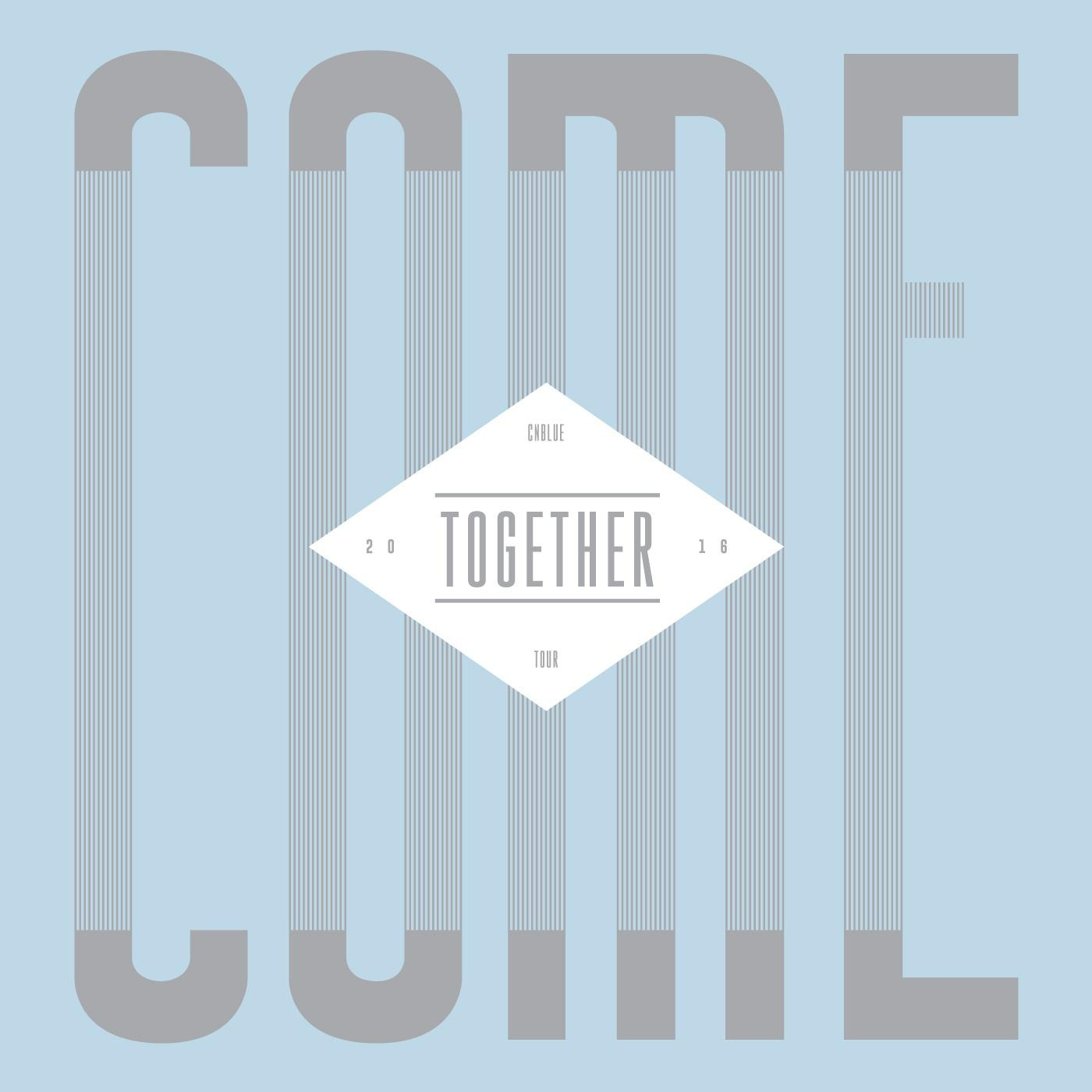 CNBLUE COME TOGETHER TOUR DVD