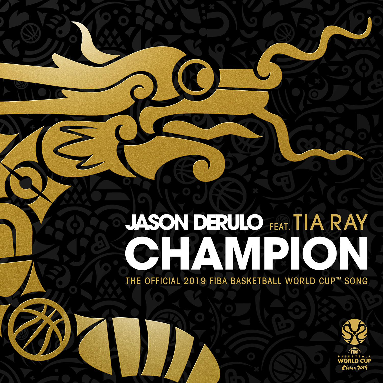 Champion (feat. Tia Ray) [The Official 2019 FIBA Basketball World CupTM Song]