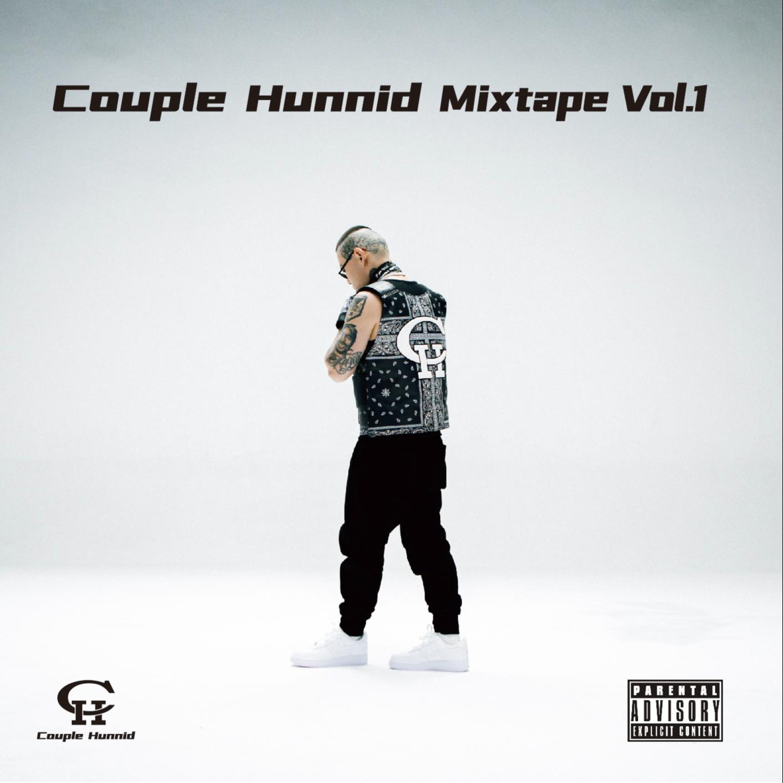 Couple Hunnid Mixtape Vol.1