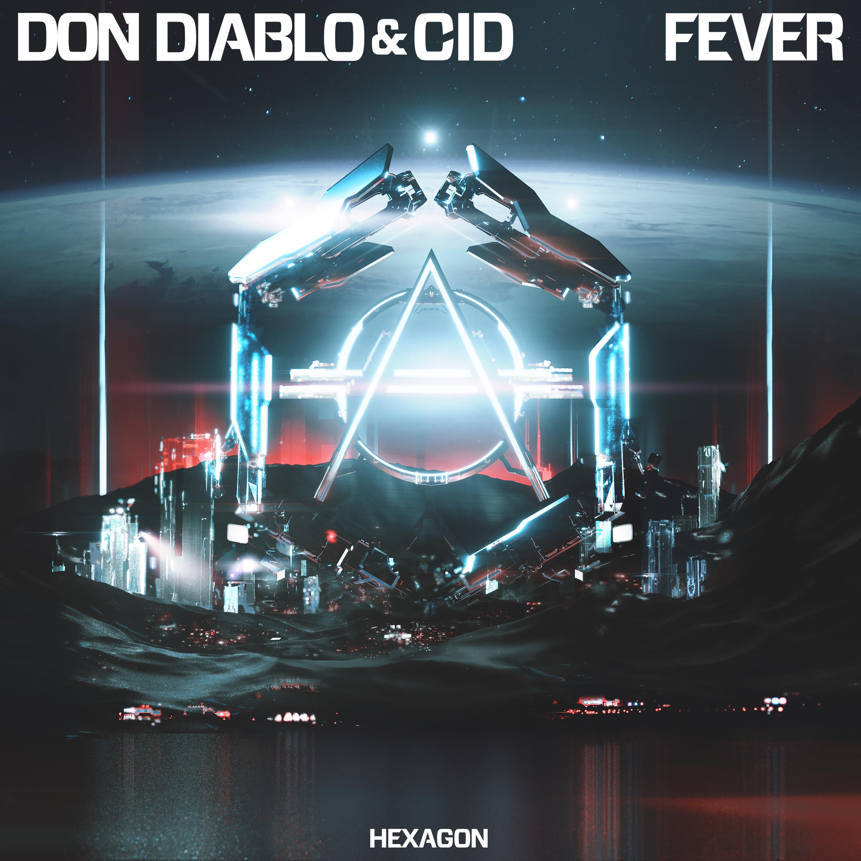 【每日一歌2019.3.30期】Don Diablo/CID - Fever(新歌首发).音乐mp3.百度云网盘下载