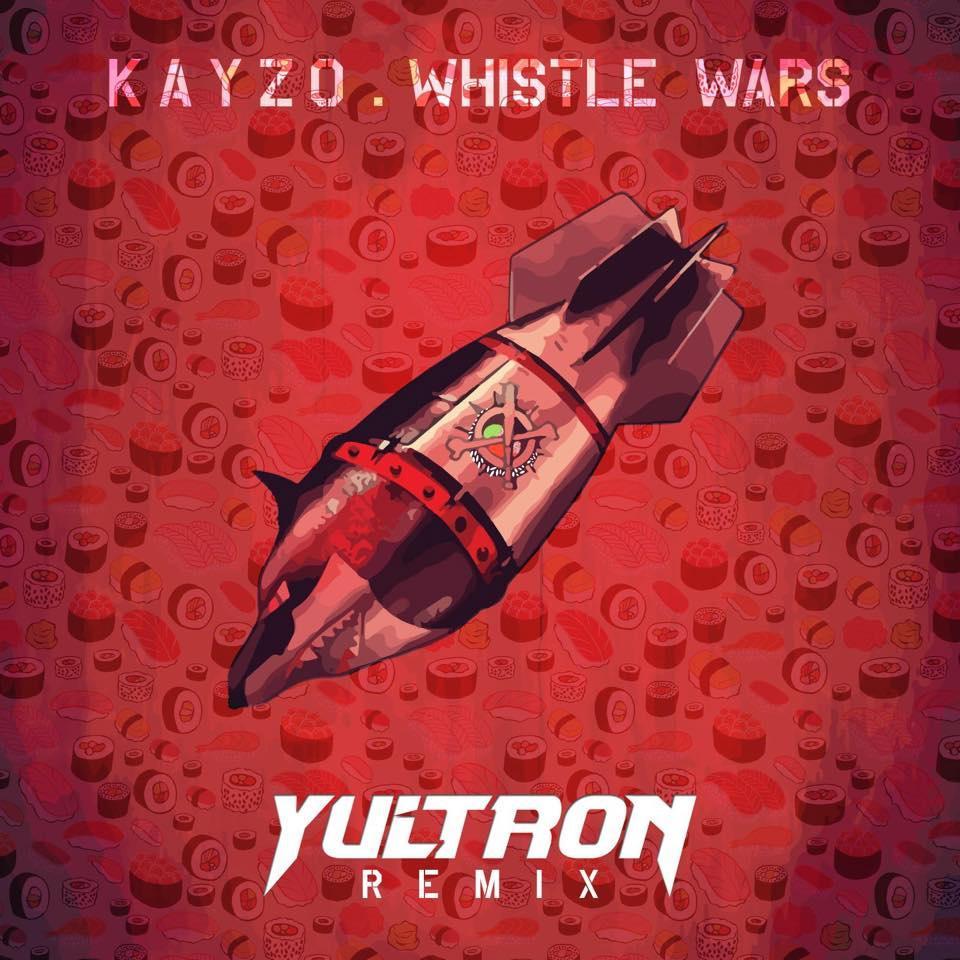 Whistle Wars (YULTRON Remix)