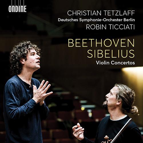 BEETHOVEN, L. van / SIBELIUS, J.: Violin Concertos (C. Tetzlaff, Deutsches Symphonie-Orchester Berli